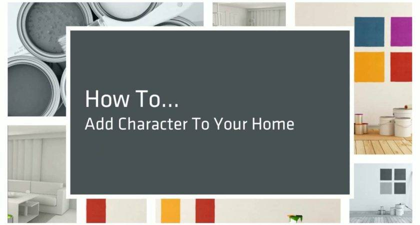 Add Character Your Home Vimeo