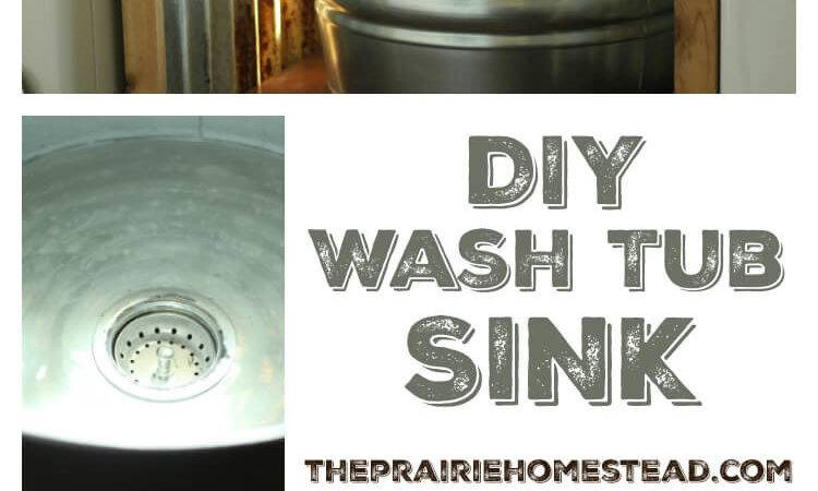 Diy Galvanized Tub Sink Prairie Homestead