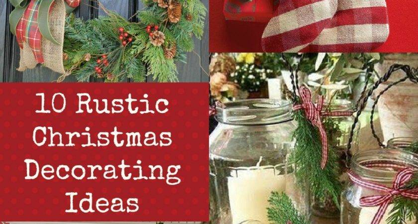 Rustic Christmas Decorating Ideas Lilacs