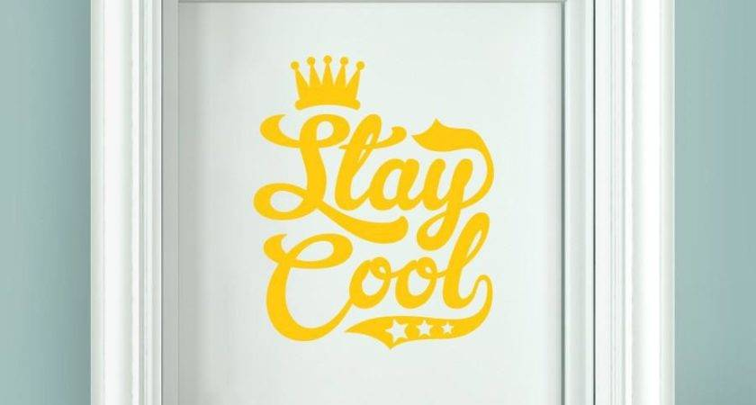 Stay Cool Door Room Sticker Cut Out Wall Stickers