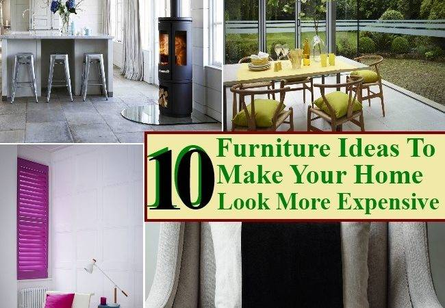 Top Furniture Ideas Make Your Home Look More